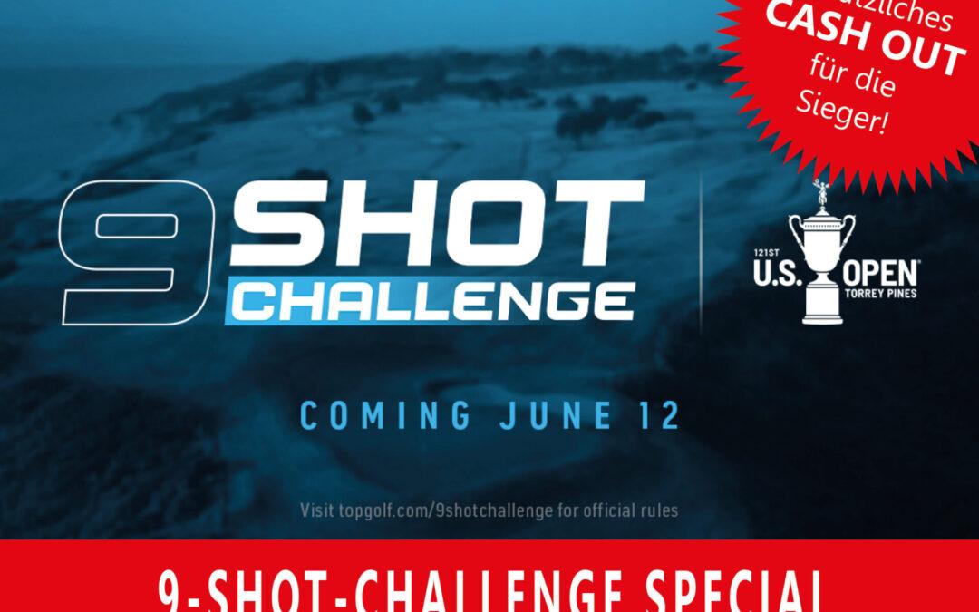 Unser SPECIAL zur 9 Shot Challenge – JUNI 2021